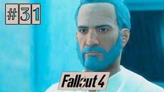 Прохождение Fallout 4 [1080p60] #31 - Институт