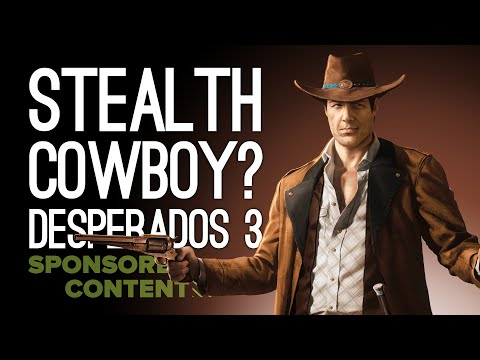 Stealth Cowboy Desperados Iii Gameplay On Xbox One X Let S Play Desperados 3 Sponsored Content Youtube