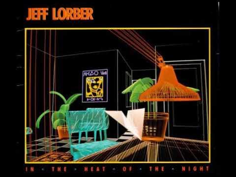 Jeff Lorber - In the heat of the night (full album)