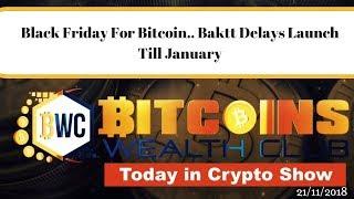 Black Friday For Bitcoin.. Baktt Delays Launch Till January
