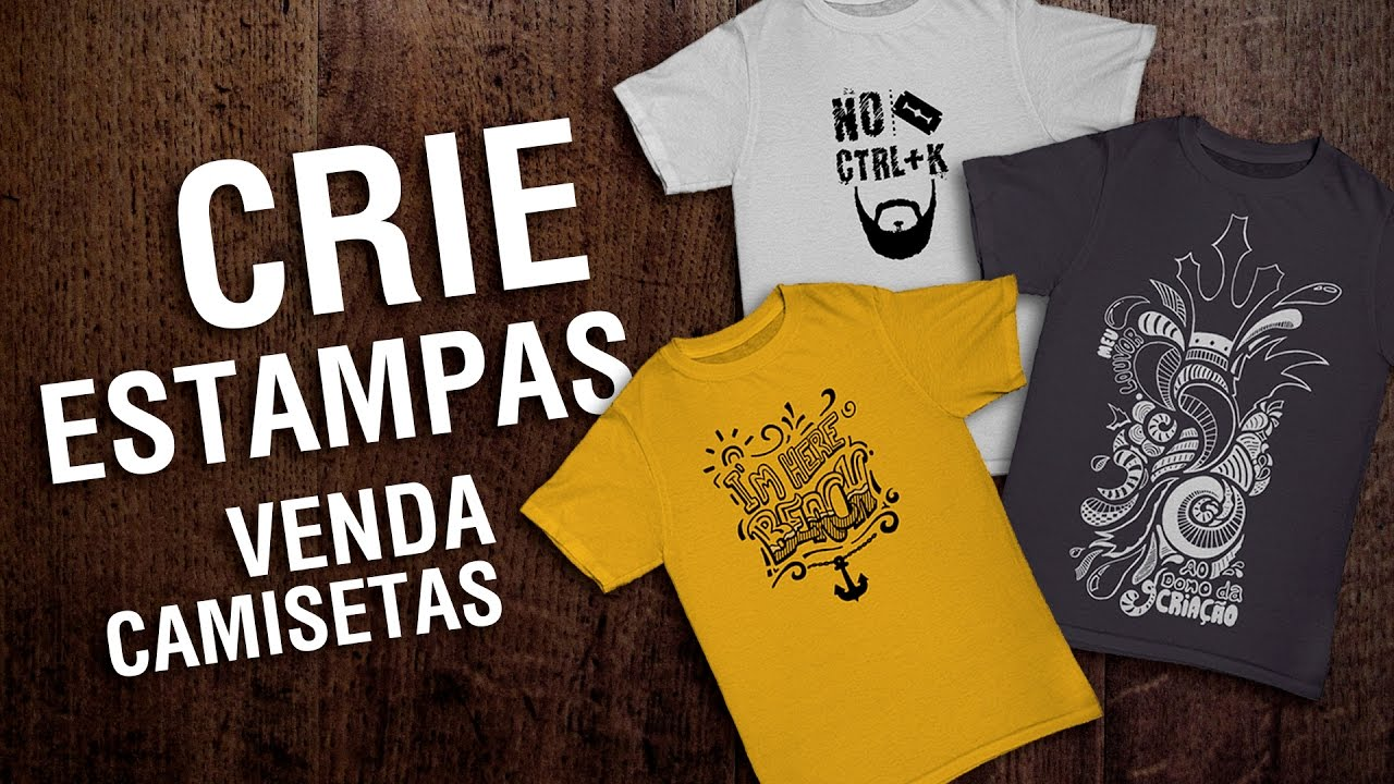 VENDA CAMISETAS COM SUAS ESTAMPAS - YouTube 707a42a36ad