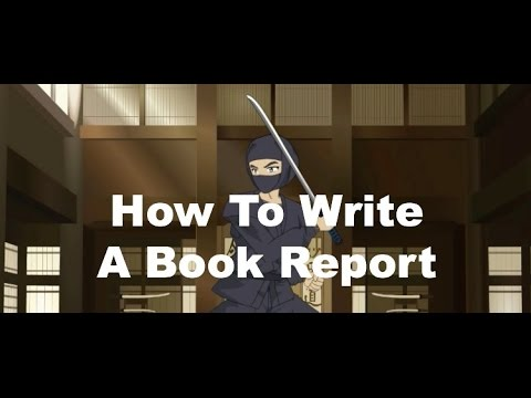 Writing Ninjas How To Write A Book Report  YouTube