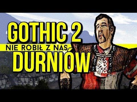 Jak Gothic 2 nie robił z nas idiotów