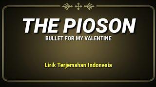 Bullet For My Valentine - The Poison (Lirik Terjemahan Indonesia)