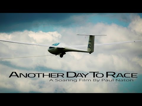 "Soaring & Gliding Short Film ""Another Day To Race"""