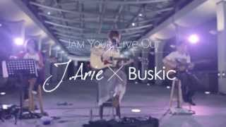 J.Arie x Buskic: Say you love me (Patti Austin) [The Jam your LIVE out Series 2]