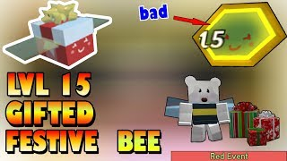 LVL 15 Gifted FESTIVE Bee!!! This bee needs Buff... - Roblox Bee Swarm Simulator