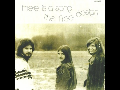 The Free Design - There Is a Song (Light In The Attic) [Full Album]