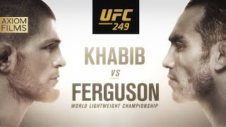 UFC 249: Khabib Nurmagomedov vs Tony Ferguson Official Axiom Films Promo