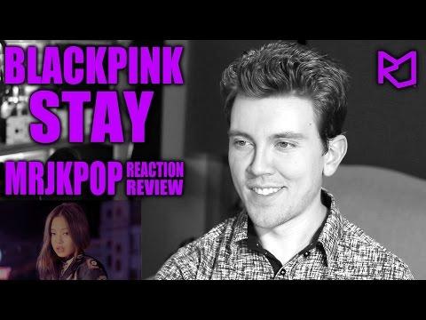 BLACKPINK STAY Reaction / Review - MRJKPOP