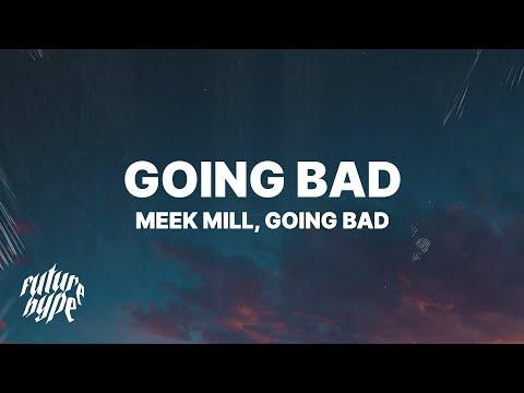 download Meek Mill, Drake - Going Bad (Lyrics)