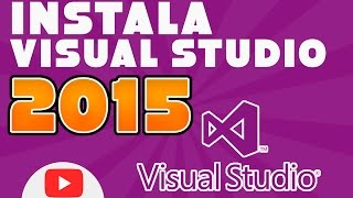 DESCARGA E INSTALA VISUAL STUDIO 2015 | ENTERPRISE |