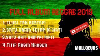 #music#reggae#mollqeurs ILUSI TAK BERTEPI (ISST) Reggae full album-2019