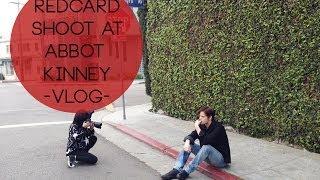Red Card Shoot at Abbot Kinney -VLOG-  | Friedia