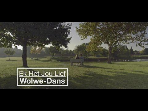 Wolwe-Dans - Ek Het Jou Lief