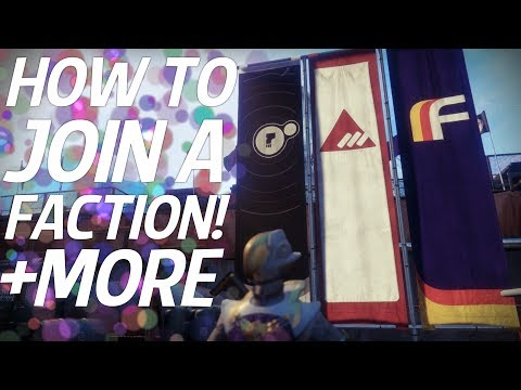 Destiny 2 - How To Join A Faction, New Faction Details, New Faction Milestone & Call To Arms Change!