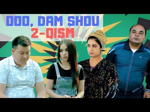 Ooo, Dam Shou  2  qism 18062018