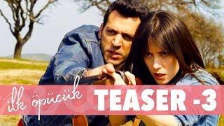 İlk Öpücük - Teaser 3 (Sinemalarda)