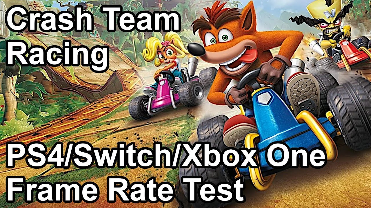 Crash Team Racing Nitro-Fueled - 30FPS lock on all consoles