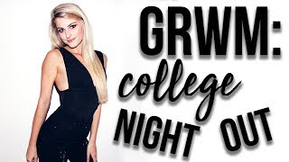 Chit Chat GRWM: College Night Out!
