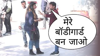 Mere Bodyguard Ban Jao Aap Prank On Cute Girl By Desi Boy With Twist Epic Reaction 2020 Prank