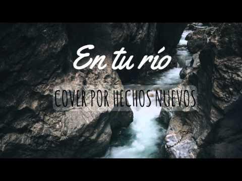 In the river Jesus Culture - Cover en español