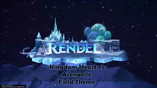 Kingdom Hearts 3 - Arendelle [Field Theme]