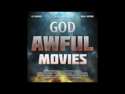 God Awful Movies 63: I'm Not Ashamed