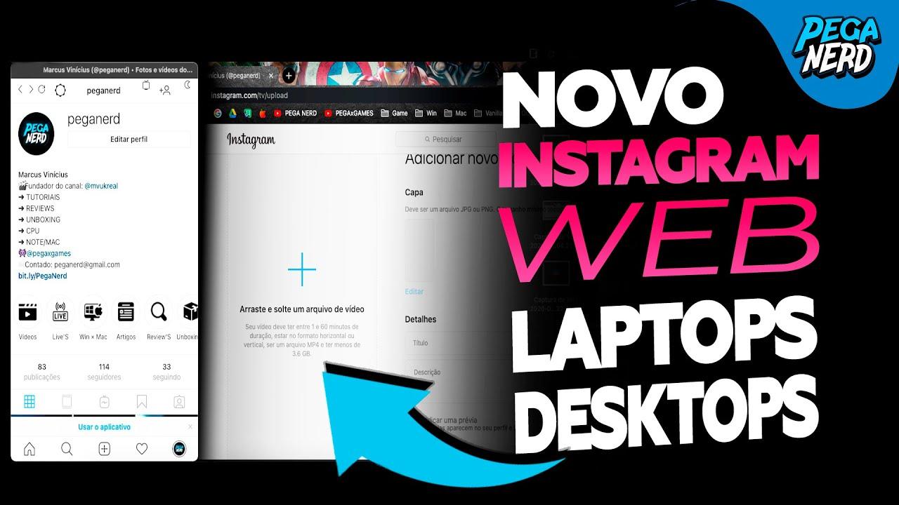 Novo WEB instagram para LAPTOPS e DESKTOPS ( Windows, Linux, Mac e HACKINTOSH )
