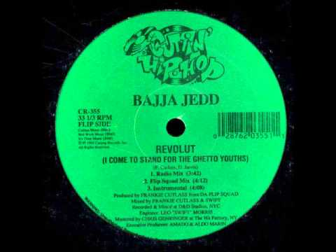 BAJJA JEDD - REVOLUT (I COME TO STAND FOR THE GHETTO YOUTHS) Hip Hop Version