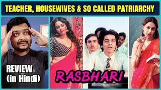 Rasbhari - Web Series Review | Story & Philosophy Explained