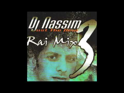 Dj Nassim Rai Mix (1 2 3 4 5)