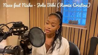 Naza feat Niska - Jolie Bébé - (Cover Cristina)