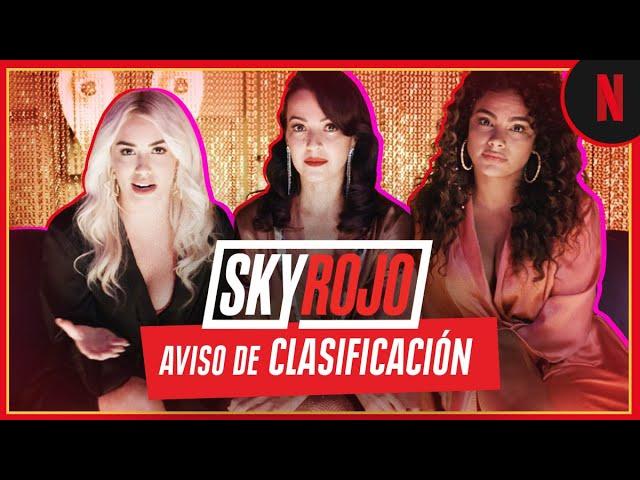 Sky Rojo | Aviso de Clasificación | Netflix