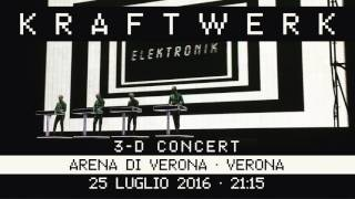 Kraftwerk - Arena di Verona, Verona, 2016-07-25