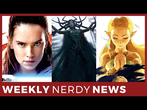 Weekly Nerdy News - 07  -The Last Jedi /  New Thor Concept A