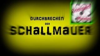 DURCHBRECHEN DER SCHALLMAUER [Compact Physics]