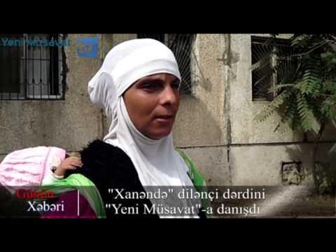 """""""Xanəndə"""" dilənçi dərdini musavat.com-a danışdı"""