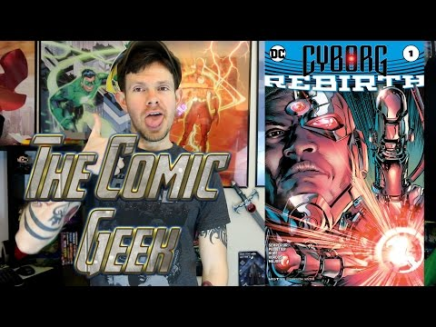 Cyborg Rebirth #1 DC Comic Book Review