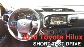 2018 Toyota Hilux E MT Short Test Drive