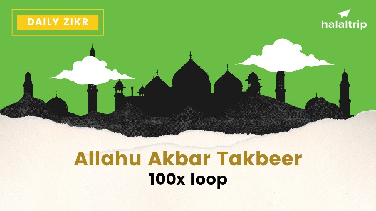 Allahu Akbar 100x Loop Repeated Youtube
