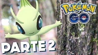 la busqueda de celebi parte 2 720 pokemon go
