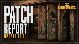 Patch Report #13.1 - TAEGO's New Features, Weapon Balance and others | PUBG