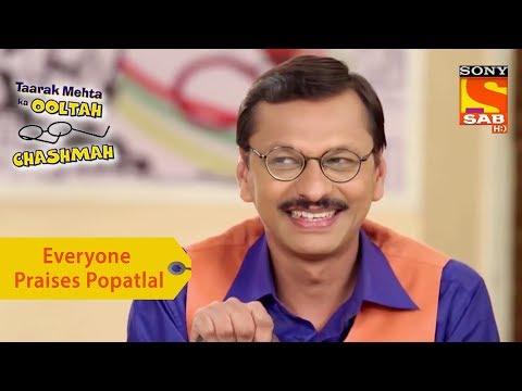 Your Favorite Character | Everyone Praises Popatlal | Taarak Mehta Ka Ooltah Chashmah