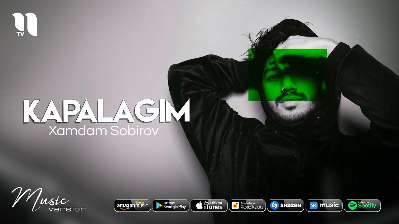 Xamdam Sobirov - Kapalagim (audio 2021) онлайн томоша килиш