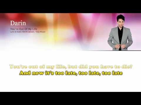 "Darin ""You're out of my life"" - lyrics - Sing along"