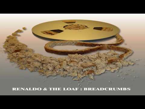 Renaldo & the loaf - Breadcrumbs FULL ALBUM (2016)
