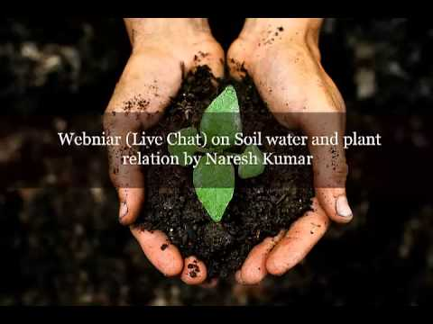 Soil,water and plant relation - Naresh Kumar - www.agricultureinformation.com