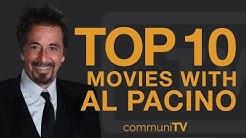 Top 10 Al Pacino Movies