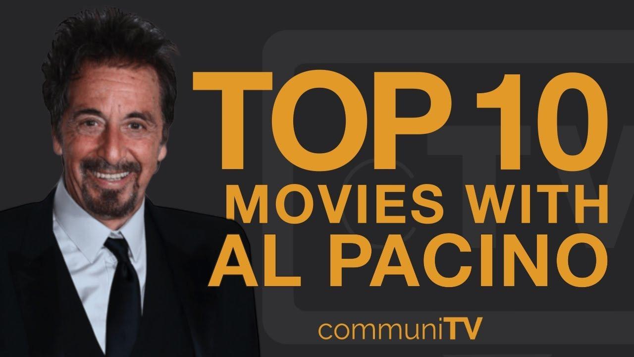 Al Pacino's 10 best movies ranked